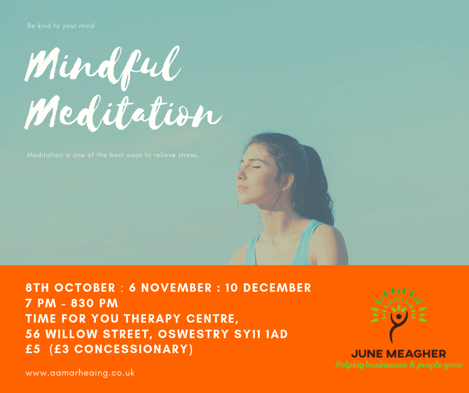 Mindful Meditation with June Meagher Oswestry